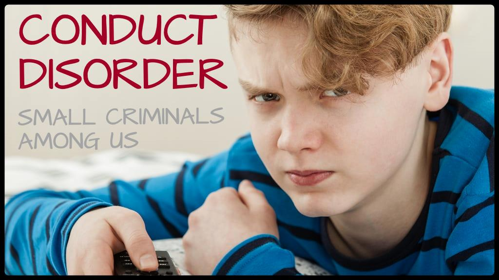 Conduct Disorder in Children