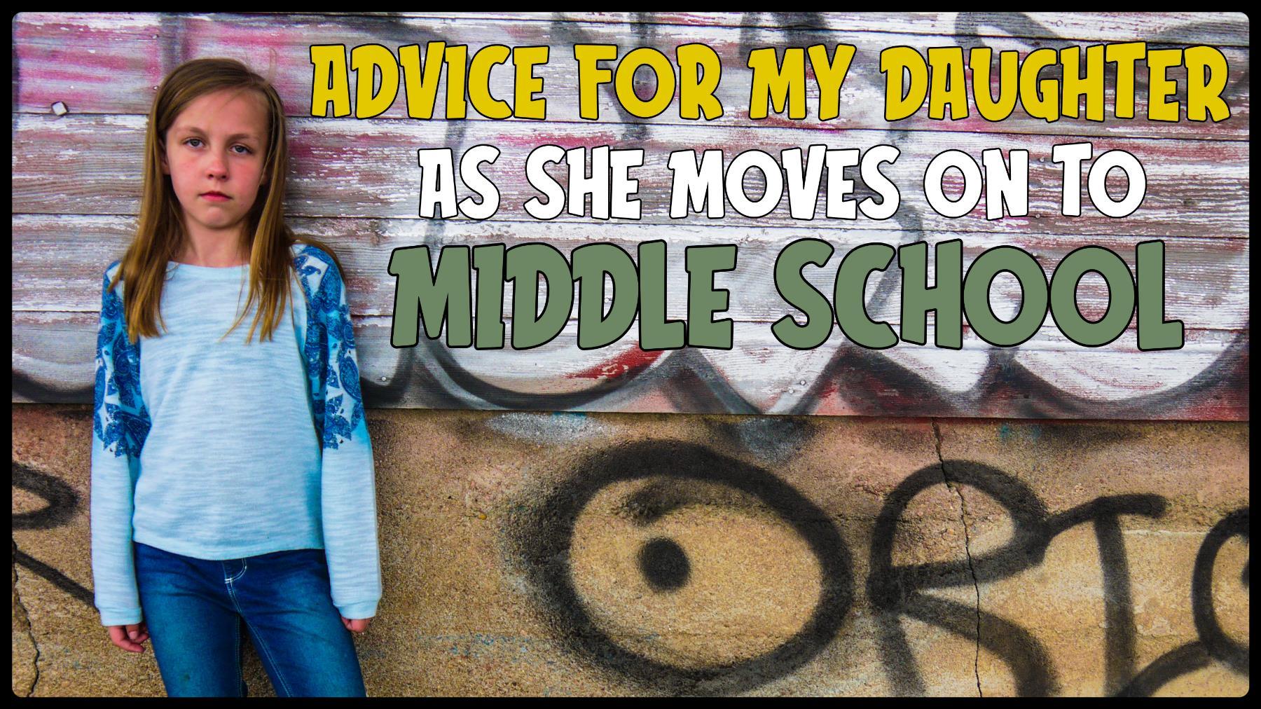 Middle School Advice